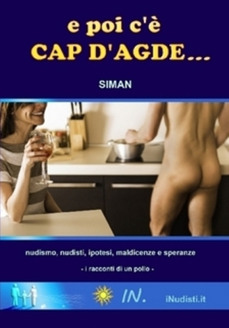 E poi c'è Cap d'Agde...